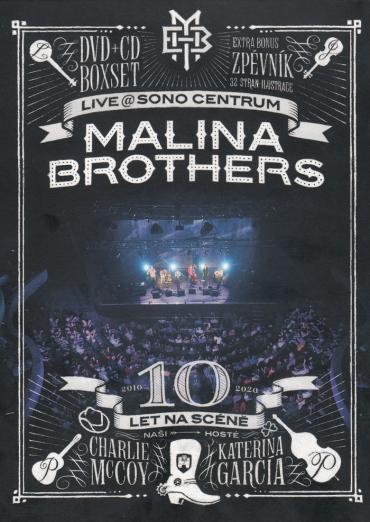Malina Brothers novým DVD oslavují 10 let na scéně