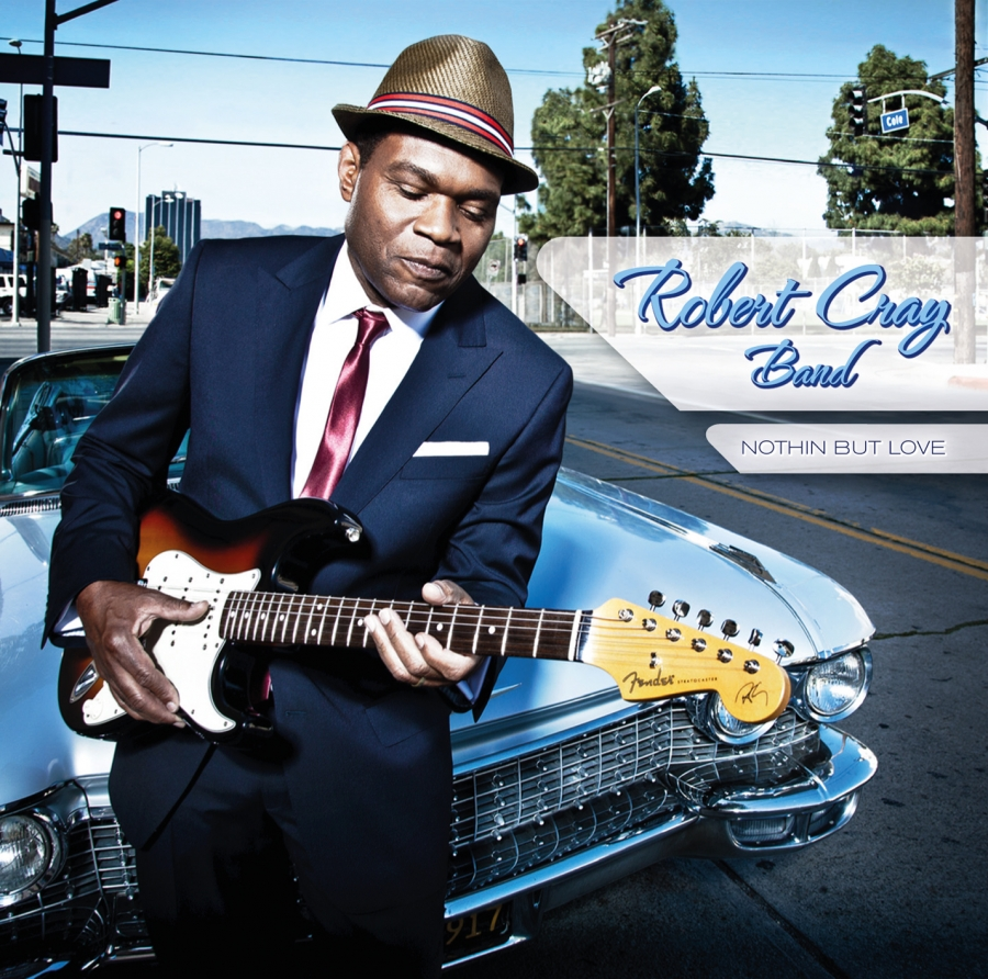 Robert Cray Band - Nothin' But Love