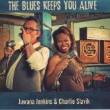 Juwana Jenkins & Charlie Slavik - The Blues Keeps You Alive
