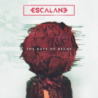 Escalane - The Days of Decay