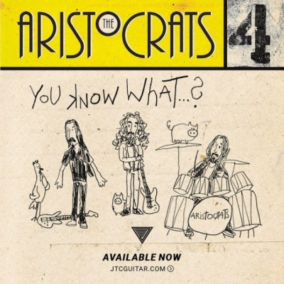 The Aristocrats - You Know What...?