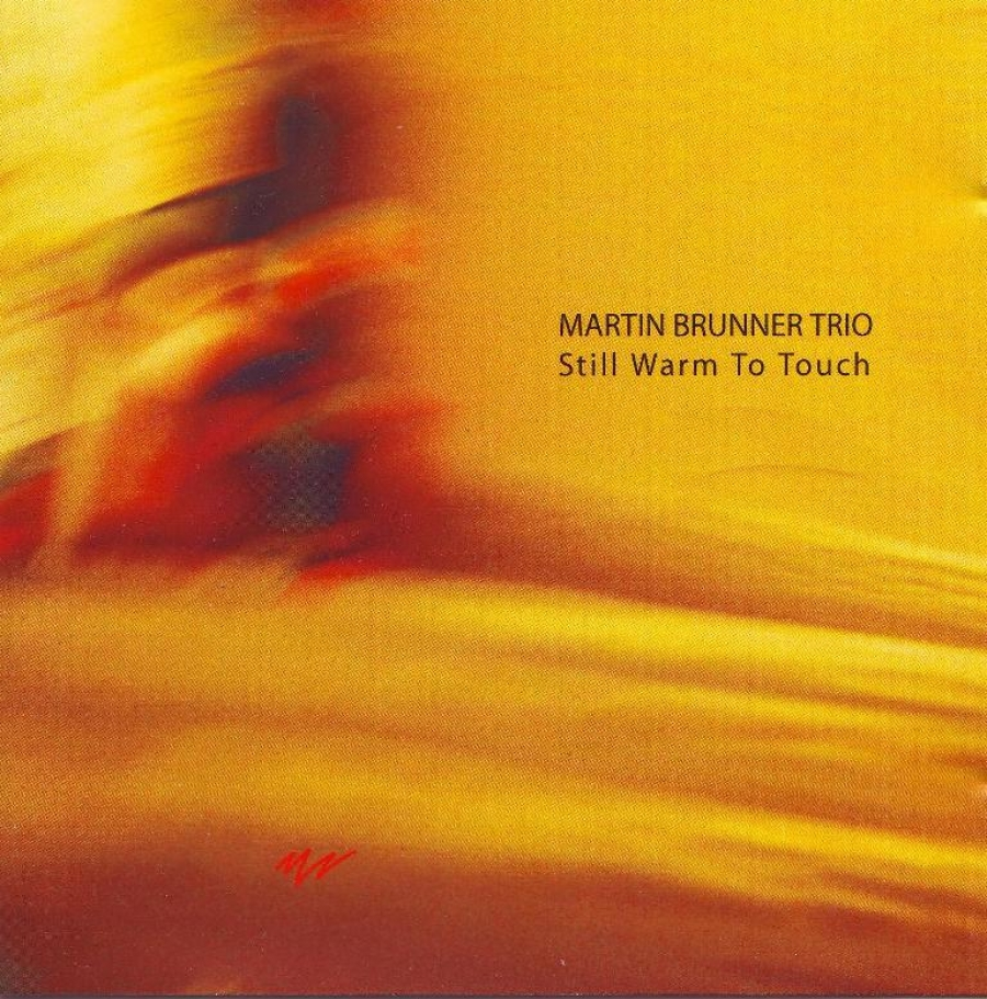Martin Brunner - Still Warm to Touch